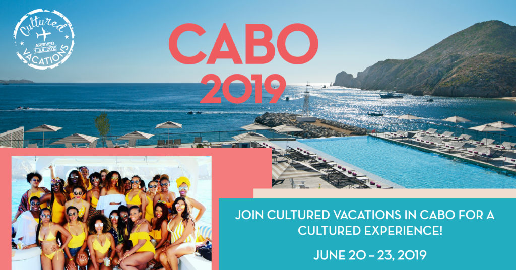 Join Cultured Vacations in Cabo
